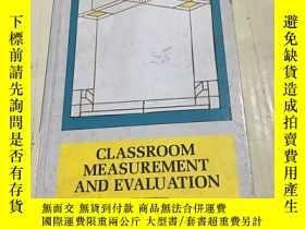 二手書博民逛書店Classroom罕見Measurement and Evalu