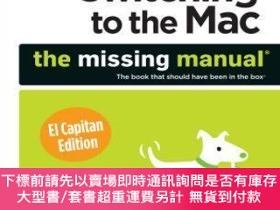 二手書博民逛書店預訂Switching罕見to the Mac: The Missing Manual, El Capitan E