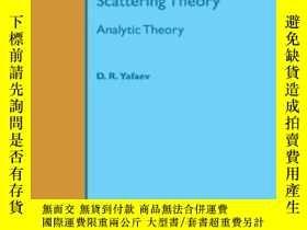 二手書博民逛書店Mathematical罕見Scattering Theory-數學散射理論Y436638 D. R. Yaf