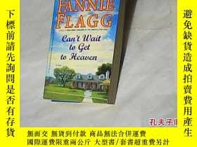 二手書博民逛書店FANNIE罕見FLAGG Can't Wait ta get ta HeavenY8878 FANNIE F