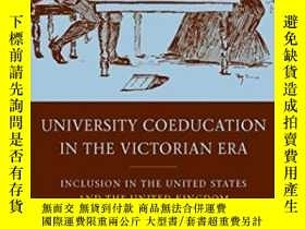 二手書博民逛書店University罕見Coeducation In The Victorian Era: Inclusion I