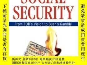二手書博民逛書店The罕見Battle For Social SecurityY256260 Nancy J. Altman