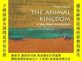 二手書博民逛書店The罕見Animal Kingdom: A Very Short Introduction-動物王國:非常簡短的