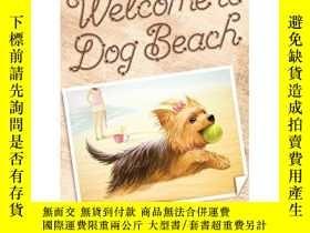 二手書博民逛書店Welcome罕見to Dog Beach (The Seagate Summers #1)-歡迎來到狗狗海灘(S