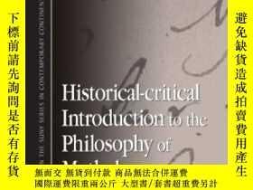 二手書博民逛書店Historical-critical罕見Introduction To The Philosophy Of My