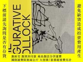 二手書博民逛書店The罕見Figurative Pollock代表性波洛克 繪畫作品集Y428984 Product deta