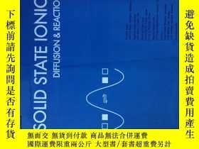 二手書博民逛書店Solid罕見State Ionics Diffusion and Reactions 02 2015 固態離子學