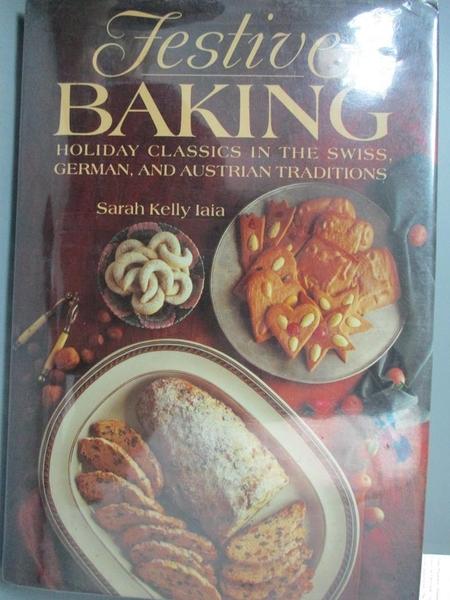 【書寶二手書T2/餐飲_XDH】Festive Baking_Sarah Kelly Iaia