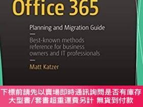 二手書博民逛書店Moving罕見to Office 365: Planning and Migration Guide,英文原版奇