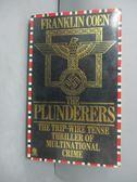【書寶二手書T6/原文小說_HIY】The Plunderers_Franklin Coen