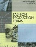 二手書博民逛書店 《Fashion Production Terms》 R2Y ISBN:0870052004│DebbieAnnGioello