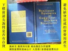 二手書博民逛書店Nonlinear罕見Dynamics of Compliant Offshore StructuresY16