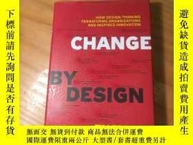 二手書博民逛書店英文原版《Change罕見By Design》(設計而改變)作者:Tim Brown 出版:HaperY976
