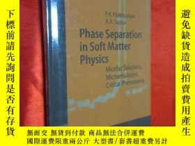 二手書博民逛書店Phase罕見Separation in Soft Matter