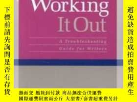 二手書博民逛書店Working罕見It Out: A Troubleshooti