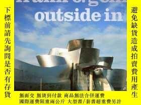 二手書博民逛書店Frank罕見O. Gehry: Outside InY3464