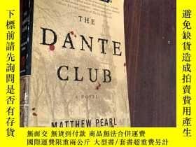 二手書博民逛書店馬修·珀爾:但丁俱樂部罕見The Dante Club by Matthew Pearl (歷史小說)英文原版書奇