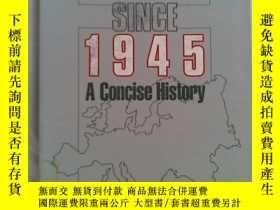 二手書博民逛書店EUROPE罕見SINCE 1945: A CONCISE HI