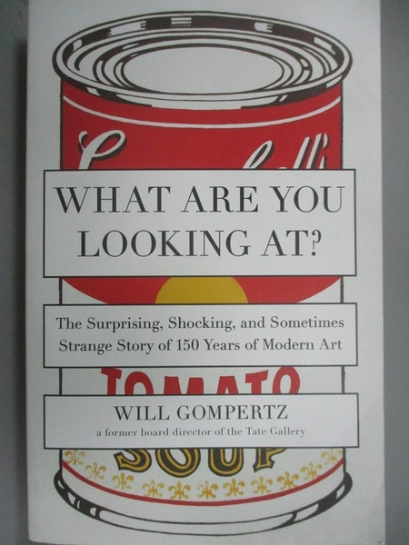 【書寶二手書T4/藝術_HIF】What Are You Looking At?: The Surprising, Sh