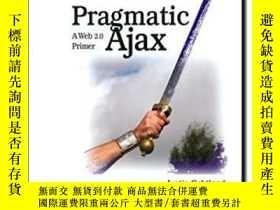 二手書博民逛書店Pragmatic罕見AjaxY364682 Justin Gehtland Pragmatic Booksh