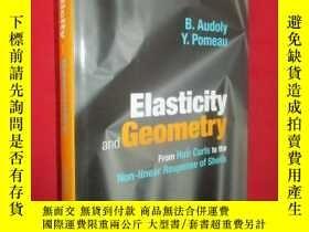 二手書博民逛書店Elasticity罕見and Geometry: From H