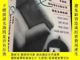 二手書博民逛書店THE罕見ONSCIOUS READER (SEVENTH EDITION)Y24878 Caroline S