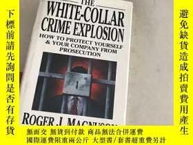 二手書博民逛書店THE罕見WHITE COLLAR CRIME EXPLOSIO