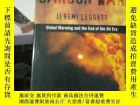 二手書博民逛書店The罕見Carbon WarY15389 Jeremy K.