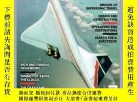 二手書博民逛書店Concorde罕見Supersonic Speedbird (damaged)-協和式超音速飛鳥(受損)Y4