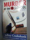 【書寶二手書T3/原文小說_LIZ】Murder at the B-school_Cruikshank