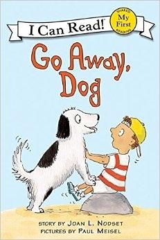 (An I Can Read系列  My First ) GO AWAY, DOG   /讀本