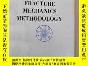 二手書博民逛書店fracture罕見mechanics methodology(P867)Y173412