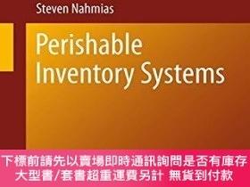 二手書博民逛書店Perishable罕見Inventory SystemsY255174 Steven Nahmias Spr