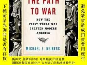 二手書博民逛書店The罕見Path To WarY256260 Michael S. Neiberg Oxford Unive
