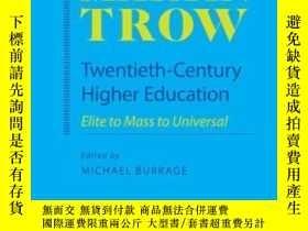二手書博民逛書店Twentieth-century罕見Higher Educat