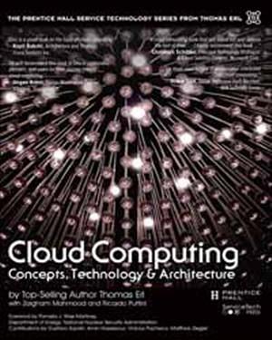 CLOUD COMPUTING:CONCEPTS, TECHNOLOGY & ARCHITECTURE