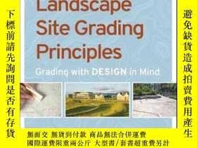 二手書博民逛書店Landscape罕見Site Grading Principles: Grading with Design i