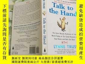 二手書博民逛書店Talk罕見to the HandY204356 Lynne T