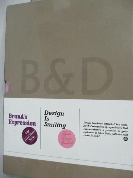 【書寶二手書T9/廣告_YIG】B&D: Brand s Expression / Design is Smil