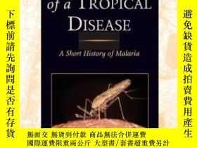 二手書博民逛書店The罕見Making Of A Tropical DiseaseY255562 Randall M. Pac