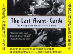 二手書博民逛書店The罕見Last Avant-gardeY256260 David Lehman Anchor 出版199