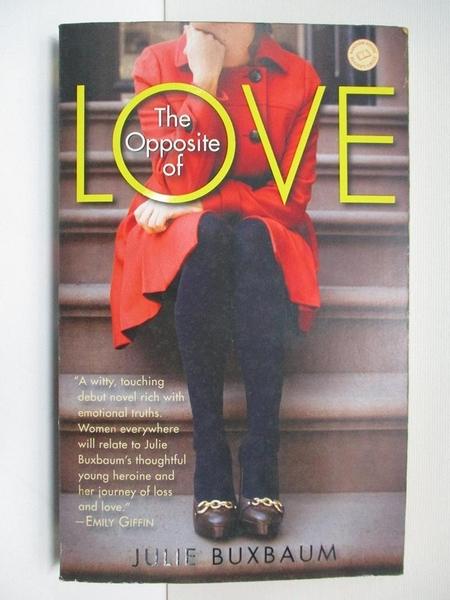 【書寶二手書T2/原文小說_CD4】The Opposite of Love_Buxbaum, Julie