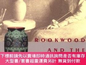 二手書博民逛書店Rookwood罕見& Industry of Art: Women Culture & Commerce 188