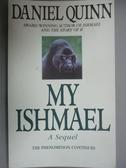 【書寶二手書T3/原文小說_LCS】My Ishmael_Quinn, Daniel