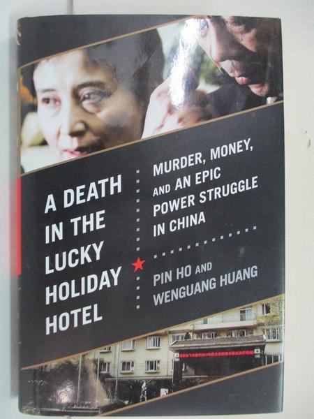 【書寶二手書T1/歷史_EA6】A Death in the Lucky Holiday Hotel: Murder, Money, and…