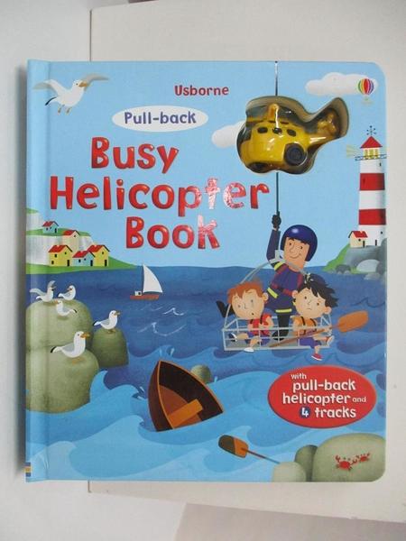 【書寶二手書T1/少年童書_D5Q】Pull-back Busy Helicopter_Fiona Watt,Gabriele Antonini