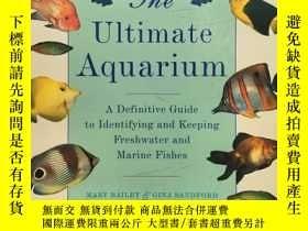 二手書博民逛書店The罕見Ultimate Aquarium : A Defin
