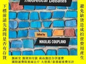 二手書博民逛書店Sociolinguistics:罕見Theoretical DebatesY464532 Nikolas C