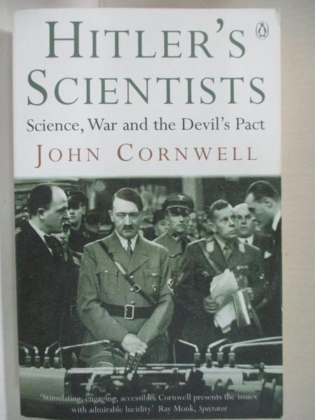 【書寶二手書T8/古書善本_IY3】Hitler s Scientists: Science, War and the Devil s Pact_John Cornwell