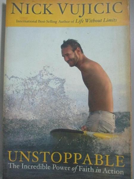 【書寶二手書T6/心理_DCT】Unstoppable-The Incredible Power of…_Nick Vujicic
